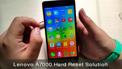 Photo of Lenovo A7000 Hard Reset / Unlock Solution Guideline For Android User