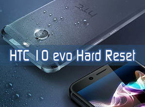 HTC 10 evo hard reset