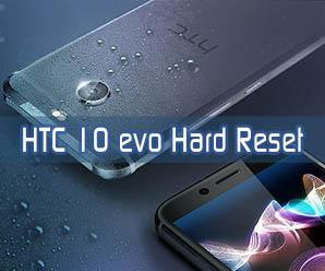 HTC 10 evo hard reset
