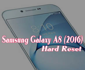 Samsung Galaxy A8 2016 hard reset