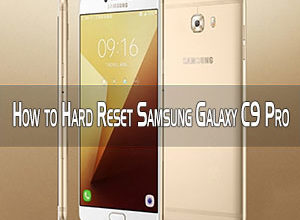 Photo of How to Hard Reset Samsung Galaxy C9 Pro Smartphone