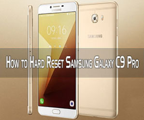 How to Hard Reset Samsung Galaxy C9 Pro Smartphone