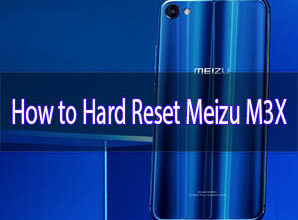 Photo of How to Hard Reset Meizu M3X Smartphone