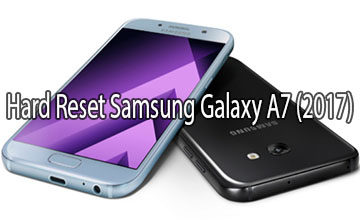 Photo of How to Hard Reset Samsung Galaxy A7 (2017)