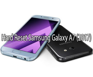 How to Hard Reset Samsung Galaxy A7 (2017)