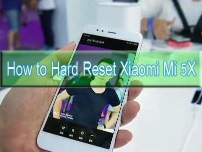 Xiaomi Mi 5X hard reset