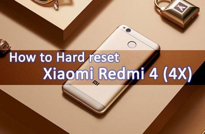 Photo of How to Hard Reset Xiaomi Redmi 4 (4X) Smartphone