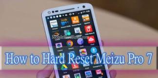 Meizu Pro 7 hard reset