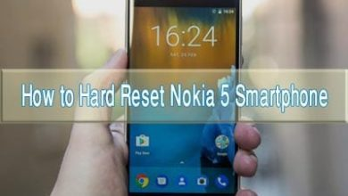 Photo of How to Hard Reset Nokia 5 Android Smartphone